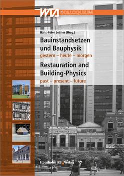 Bauinstandsetzen und Bauphysik. von Leimer,  Hans-Peter