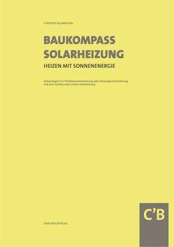 Baukompass Solarheizung von Blumenthal,  Christoph