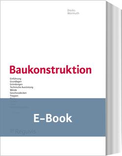 Baukonstruktion (E-Book) von Dierks,  Klaus, Gabriel,  Knut, Hänel,  Klaus, Klostermann,  Olaf, Kuhlmann,  Elmar, Schlaich,  Jörg, Tietge,  Hans-Werner, Wormuth,  Rüdiger, Ziegert,  Christof