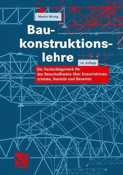 Baukonstruktionslehre von Mittag,  Martin
