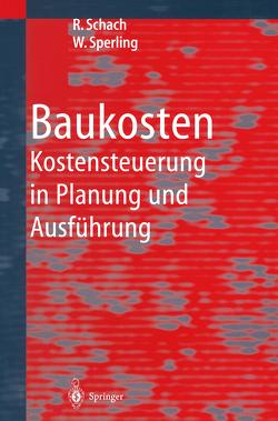 Baukosten von Schach,  Rainer, Sperling,  Wolfgang