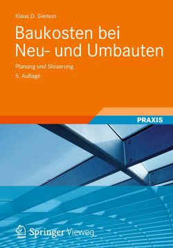 Baukosten bei Neu- und Umbauten von Siemon,  Klaus D.