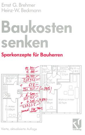 Baukosten senken von Beckmann,  Heinz, Brehmer,  Ernst G.