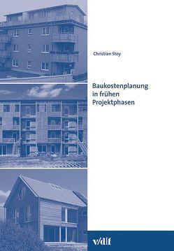 Baukostenplanung in frühen Projektphasen von Institut f. Bauplanung Baubetriebe d. ETH Zürich, Stoy,  Christian
