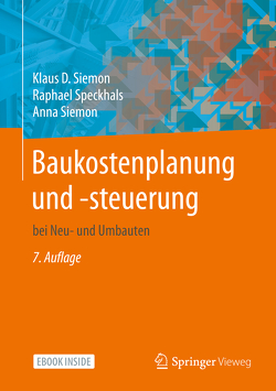 Baukostenplanung und -steuerung von Siemon,  Anna, Siemon,  Klaus D., Speckhals,  Raphael