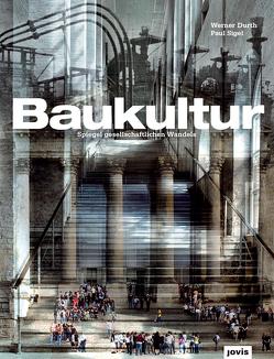 Baukultur von Durth,  Werner, Sigel,  Paul