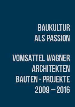 Baukultur als Passion