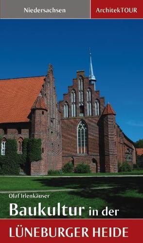 Baukultur in der Lüneburger Heide von Irlenkäuser,  Olaf