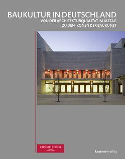 Baukultur in Deutschland von Wüstenrot Stiftung