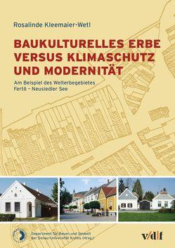 Baukulturelles Erbe versus Klimaschutz und Modernität von Kleemaier-Wetl,  Rosalinde