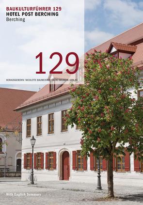 Baukulturführer 129 Hotel Post Berching von Baumeister,  Nicolette, Mazzoni,  Ira, Spahn,  Erich, Wilhelm,  Manfred