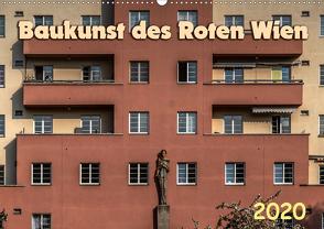 Baukunst des Roten Wien (Wandkalender 2020 DIN A2 quer) von Braun,  Werner