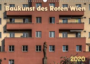 Baukunst des Roten Wien (Wandkalender 2020 DIN A3 quer) von Braun,  Werner