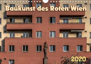 Baukunst des Roten Wien (Wandkalender 2020 DIN A4 quer) von Braun,  Werner