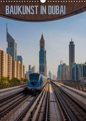 Baukunst in Dubai (Wandkalender 2018 DIN A3 hoch) von Reiss,  Michael
