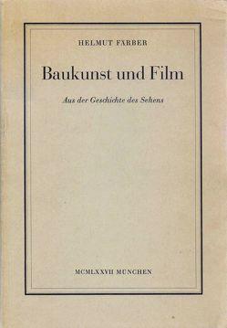 Baukunst und Film von Färber,  Helmut