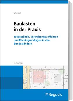 Baulasten in der Praxis von Wenzel,  Gerhard