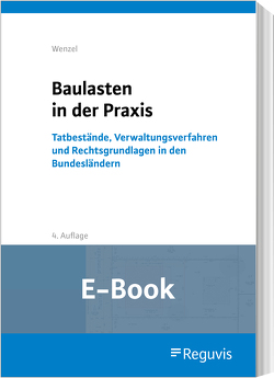Baulasten in der Praxis (E-Book) von Wenzel,  Gerhard