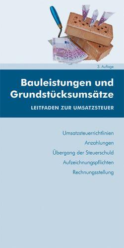 Bauleistungen und Grundstücksumsätze von Huber-Wurzinger,  Edith