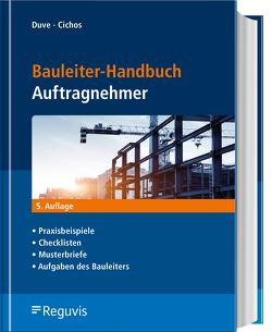 Bauleiter-Handbuch Auftragnehmer von Cichos,  Christopher, Duve,  Helmuth
