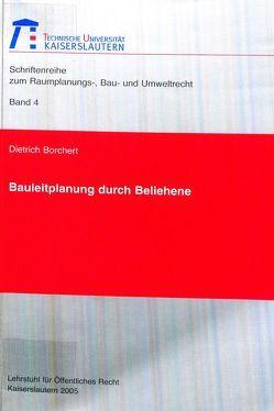 Bauleitplanung durch Beliehene von Borchert,  Dietrich