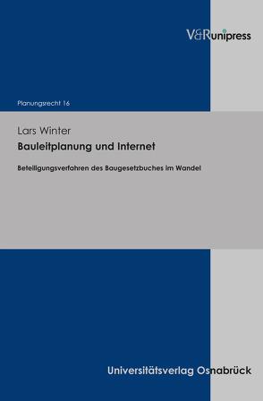 Bauleitplanung und Internet von Stüer,  Bernhard, Winter,  Lars