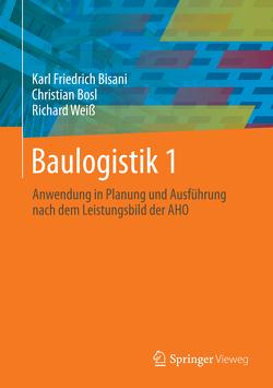 Baulogistik 1 von Bisani,  Karl Friedrich, Bösl,  Christian, Weiss,  Richard