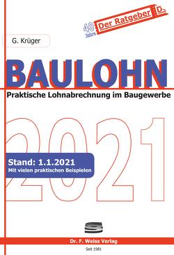 Baulohn 2021 von Krüger,  Günther