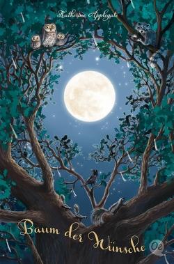 Baum der Wünsche von Applegate,  Katherine, Fischer,  Katrin, Körting,  Verena