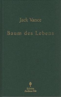 Baum des Lebens von Irle,  Andreas, Vance,  Jack