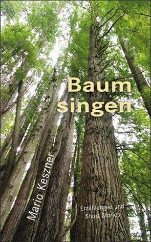 Baum singen von Keszner,  Mario
