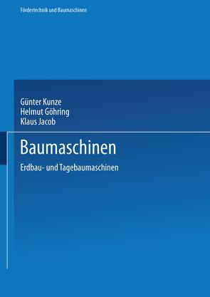 Baumaschinen von Göhring,  Helmut, Jacob,  Klaus, Kunze,  Günter