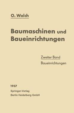 Baumaschinen und Baueinrichtungen von Walch,  O.