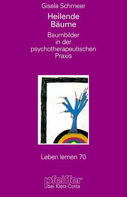 Baumbilder in der psychotherapeutischen Praxis von Schmeer,  Gisela