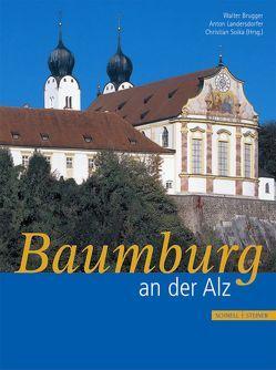 Baumburg an der Alz von Brugger,  Prälat Dr. Walter, Landersdorfer,  Professor Dr. Anton, Soika,  Christian