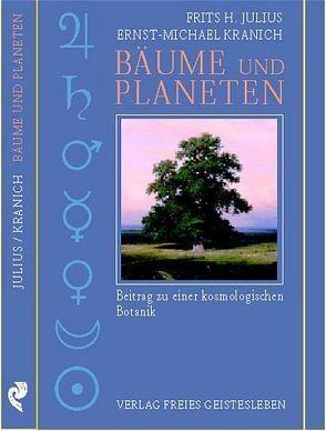 Bäume und Planeten von Julius,  Frits H, Kranich,  Ernst M, Steinhard-Maurer,  Trude