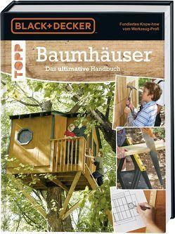 Baumhäuser. Das ultimative Handbuch von frechverlag