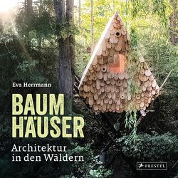 Baumhäuser von Herrmann,  Eva Maria