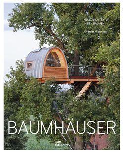 Baumhäuser von Schöpe,  Klaus, Syring,  Eberhard, Wenning,  Andreas