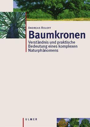 Baumkronen von Roloff,  Andreas