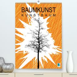 Baumkunst: Kunstbaum (Premium, hochwertiger DIN A2 Wandkalender 2021, Kunstdruck in Hochglanz) von CALVENDO