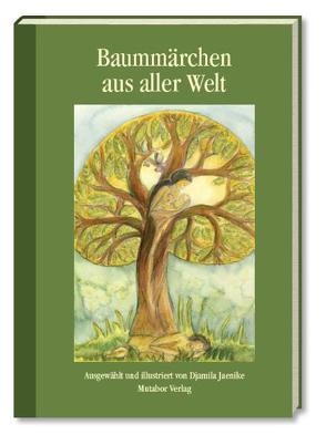 Baummärchen aus aller Welt von Früh,  Sigrid, Jaenike,  Djamila