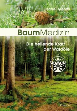 Baummedizin von Arends,  Isabel