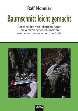 Baumschnitt leicht gemacht von Monnier,  Ralf