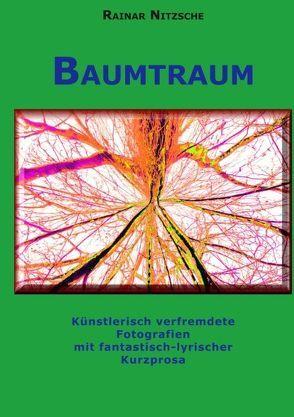 Baumtraum von Nitzsche,  Rainar