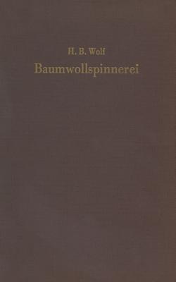 Baumwollspinnerei von Wolf,  H. Bruno