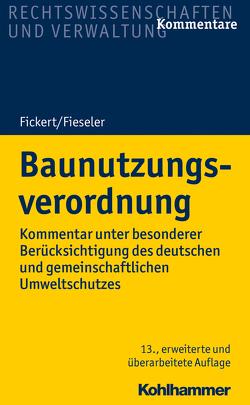Baunutzungsverordnung von Fickert,  Hans Carl, Fieseler,  Herbert