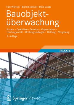 Bauobjektüberwachung von Bielefeld,  Bert, Gralla,  Mike, Würfele,  Falk