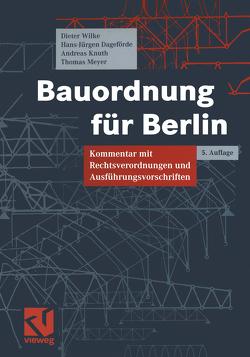 Bauordnung für Berlin von Dageförde,  Hans-Jürgen, Knuth,  Andreas, Meyer,  Thomas, Wilke,  Dieter