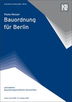 Bauordnung für Berlin von Messer,  Paola